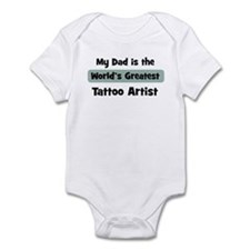 Worlds Greatest Tattoo Artist Infant Bodysuit