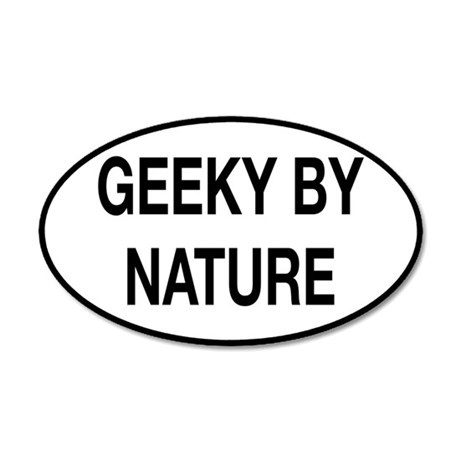 Geeky By Nature 35x21 Oval Wall Decal