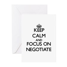 Keep Calm and focus on Negotiate Greeting Cards
