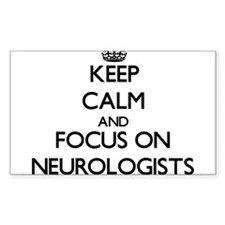 Keep Calm and focus on Neurologists Decal