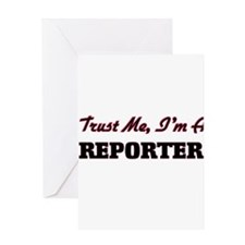 Trust me I'm a Reporter Greeting Cards