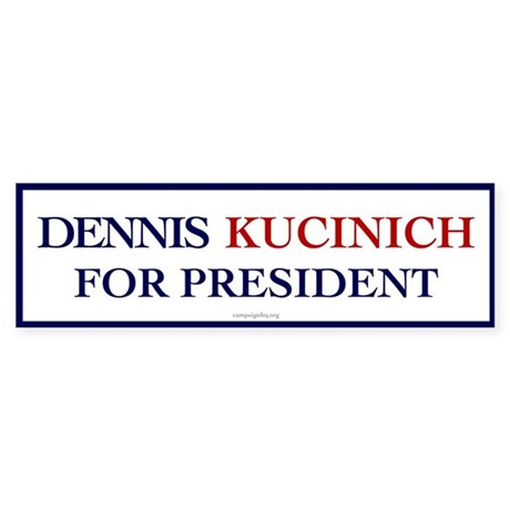 Kucinich for President Bumper Sticker