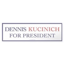 Kucinich for President Bumper Bumper Sticker