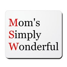 Mom's Simply Wonderful Mousepad