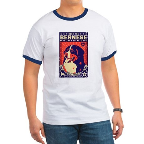 Obey the Bernese Mountain Dog! Ringer T