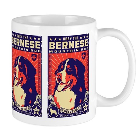 Obey the Bernese Mountain Dog! Mug