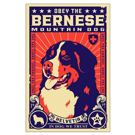 Obey the Bernese Mountain Dog! Large Poster