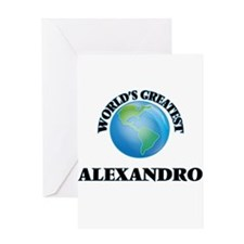 World's Greatest Alexandro Greeting Cards