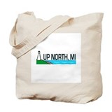 Up North, Michigan Tote Bag