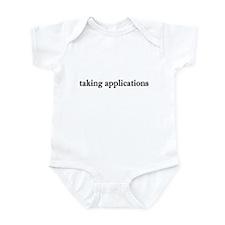 Taking Applications Infant Bodysuit