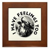 I Have Feelings Too Framed Tile
