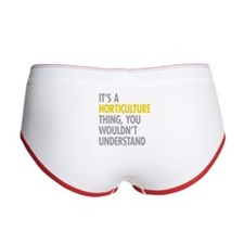 Its A Horticulture Thing Women's Boy Brief