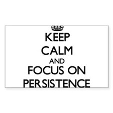 Keep Calm and focus on Persistence Decal