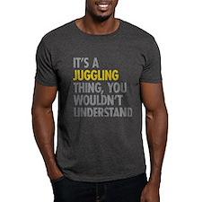 Its A Juggling Thing T-Shirt