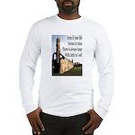 Life In Ruins Faith In God Long Sleeve T-Shirt