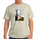 Life In Ruins Faith In God Light T-Shirt