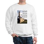 Life In Ruins Faith In God Sweatshirt