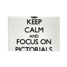 Keep Calm and focus on Pictorials Magnets