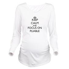 Keep Calm and focus Long Sleeve Maternity T-Shirt