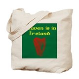 Heaven is in Ireland. Ylw Red Tote Bag