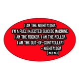 Nightrider, Mad Max Quote Oval Decal