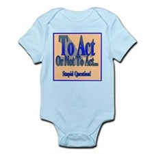 To Act or Not to Act framed Infant Bodysuit