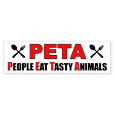 """People Eat Tasty Animals"" Bumper Sticker"