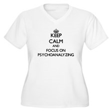 Keep Calm and focus on Psychoana Plus Size T-Shirt