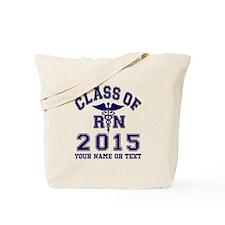 Class Of 2015 RN Tote Bag