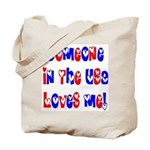 Someone in the USA Loves Me Tote Bag