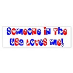 Someone in the USA Loves Me Bumper Sticker