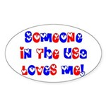 Someone in the USA Loves Me Oval Sticker