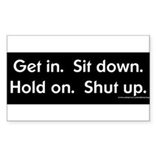 Get-in-Shut-Up Decal