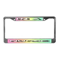 I'm a Nurse License Plate Frame