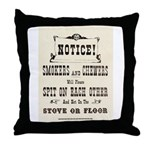 Smokers & Chewers Throw Pillow