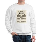 Smokers & Chewers Sweatshirt