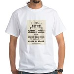 Smokers & Chewers White T-Shirt