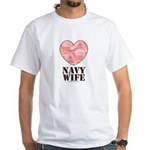 Navy Wife Pink Camo Heart White T-Shirt