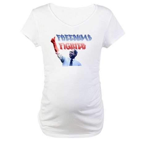 Freedumb Fighter Bush Maternity T-Shirt