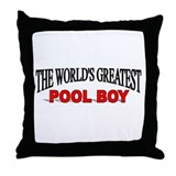 """The World's Greatest Pool Boy"" Throw Pillow"