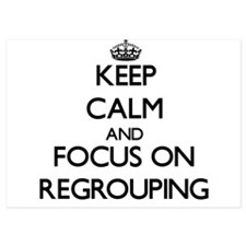 Keep Calm and focus on Regrouping Invitations