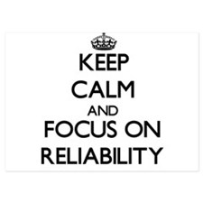 Keep Calm and focus on Reliability Invitations