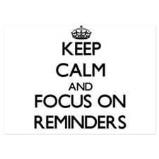 Keep Calm and focus on Reminders Invitations
