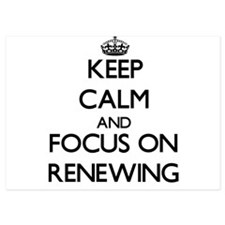 Keep Calm and focus on Renewing Invitations