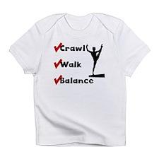 Crawl Walk Balance Infant T-Shirt