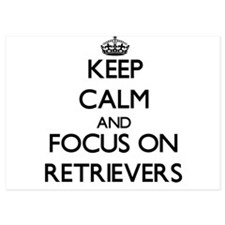 Keep Calm and focus on Retrievers Invitations