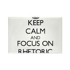Keep Calm and focus on Rhetoric Magnets