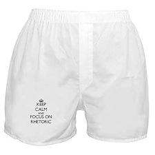 Keep Calm and focus on Rhetoric Boxer Shorts