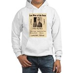 Judge Roy Bean Hooded Sweatshirt