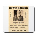 Judge Roy Bean Mousepad